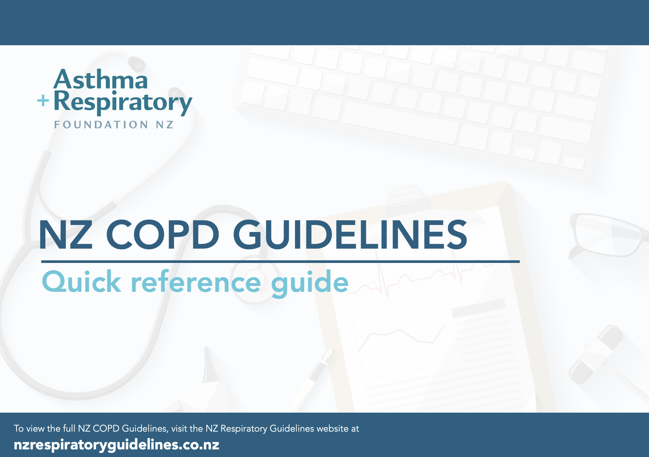 NZ COPD Guidelines - Quick Reference Guide